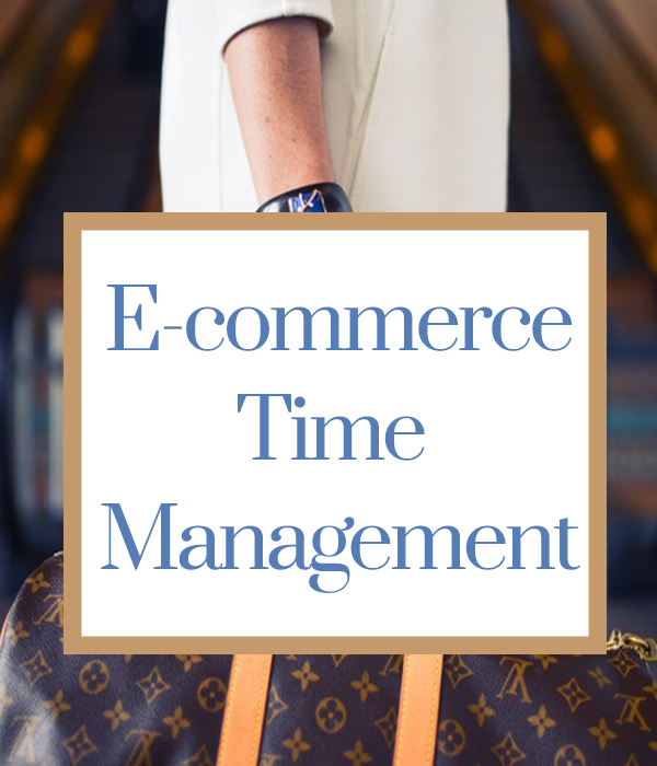 Marketing Your E-Commerce Site: Time Management